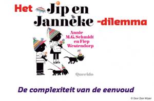 Plaatje Blog Jip en Janneke dilemma